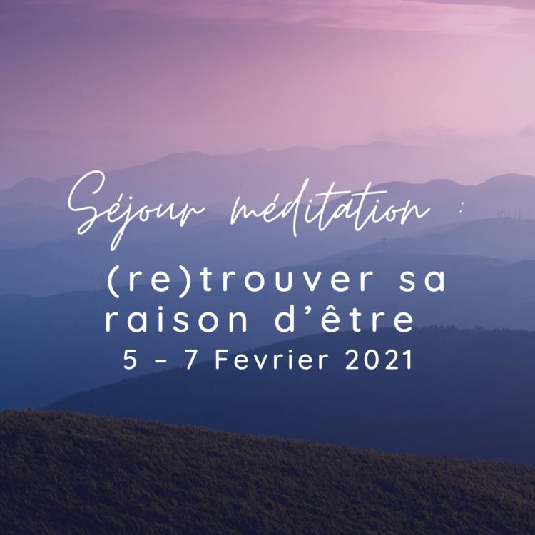 Séjour Méditation
